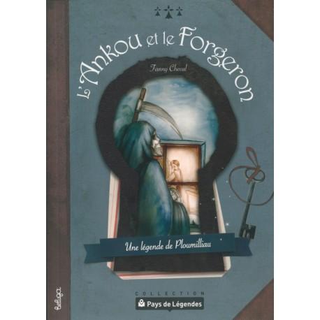 PAYS DE LÉGENDES T11 - L'Ankou et le Forgeron