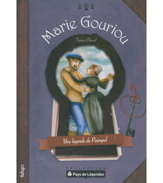 PAYS DE LÉGENDES T13 - Marie Gouriou