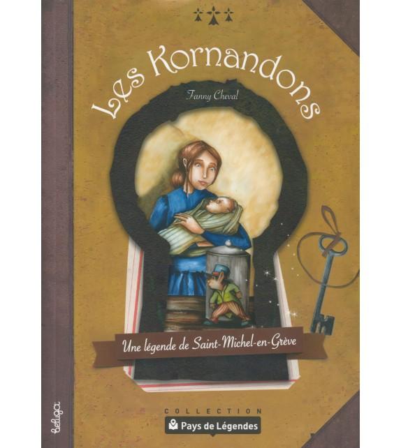 PAYS DE LÉGENDES T14 - Les Kormandons