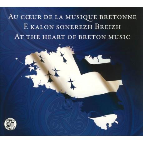 AU CŒUR DE LA MUSIQUE BRETONNE - Compilation