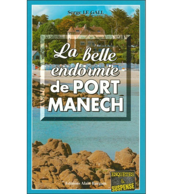 LA BELLE ENDORMIE DE PORT MANECH