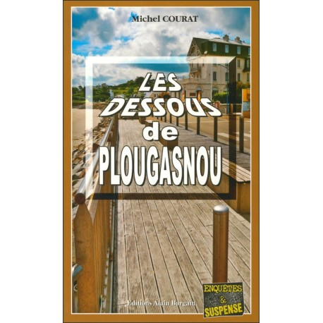 LES DESSOUS DE PLOUGASNOU