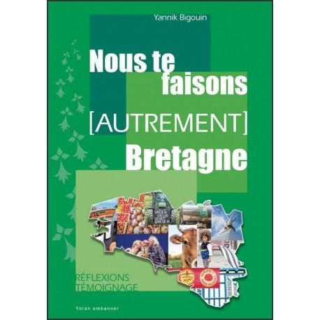 NOUS TE FAISONS (AUTREMENT) BRETAGNE