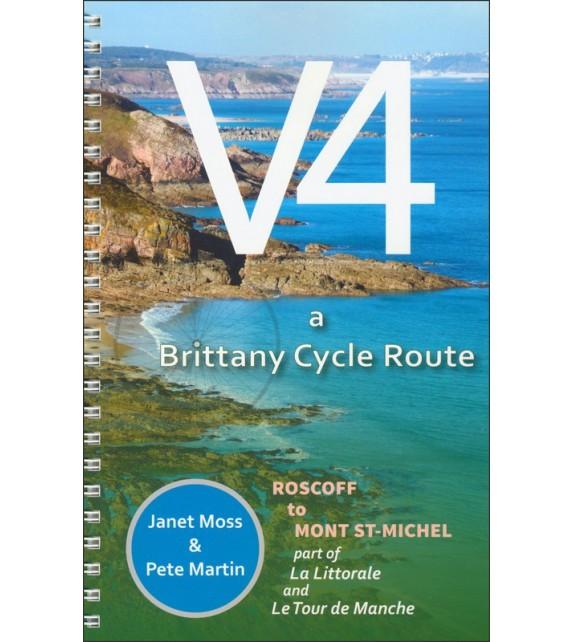 V4 LA LITTORALE TOUR DE MANCHE - A Brittany's cycle route : Roscoff to Mont St-Michel