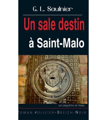 UN SALE DESTIN À SAINT-MALO