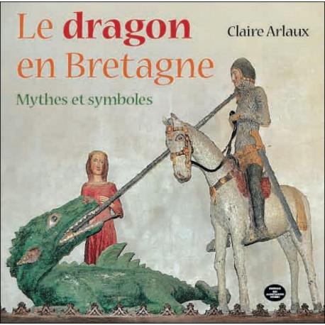 LE DRAGON EN BRETAGNE - Mythes et symboles