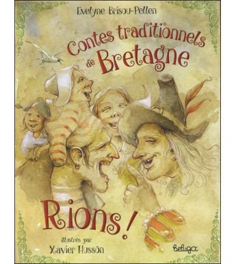 CONTES TRADITIONNELS DE BRETAGNE : RIONS !