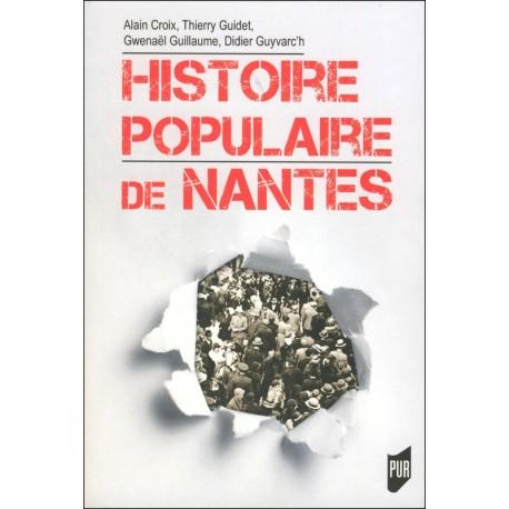 HISTOIRE POPULAIRE DE NANTES