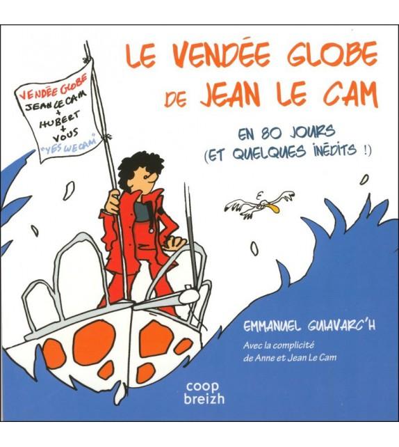 LE VENDÉE GLOBE DE JEAN LE CAM, EN 80 JOURS ET QUELQUES...