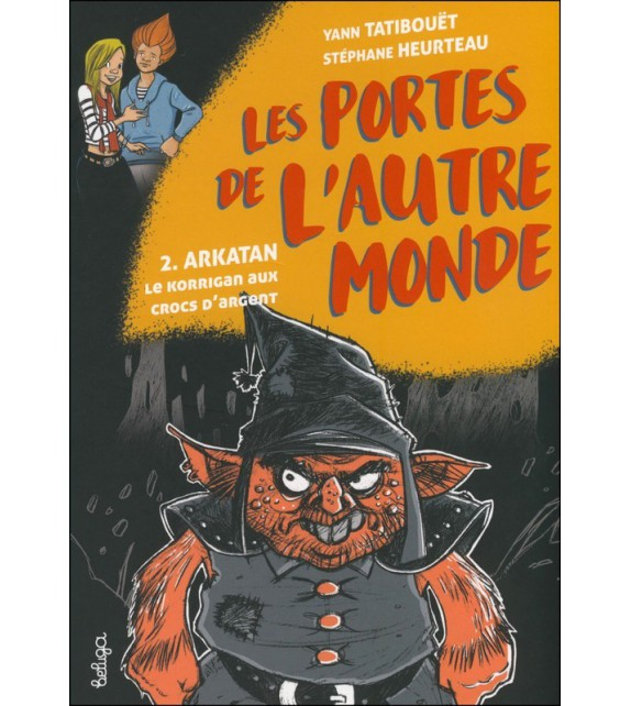 ARKATAN, LE KORRIGAN AUX CROCS D'ARGENT - LES PORTES DE L'AUTRE MONDE