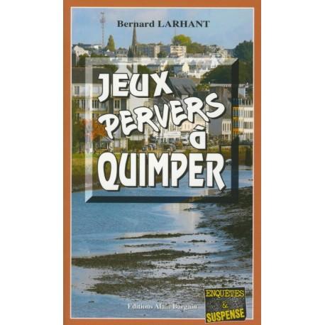 JEUX PERVERS À QUIMPER