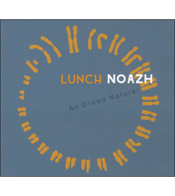 CD LUNCH NOAZH - An Droed Naturel