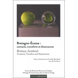 BRETAGNE - ÉCOSSE : contacts, transferts et dissonances