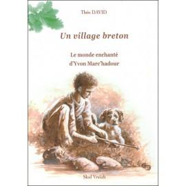 UN VILLAGE BRETON T1 - Chroniques de l'Argoat