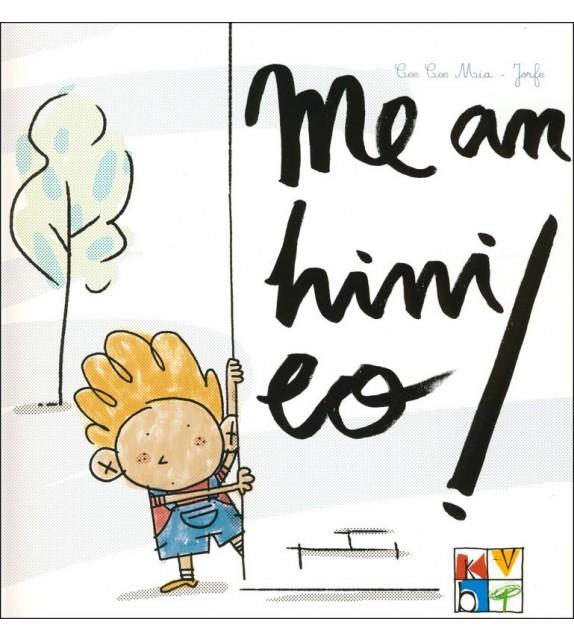 ME AN HINI EO