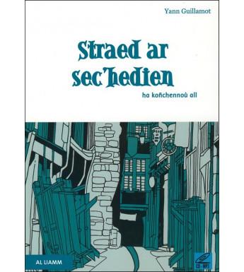 STRAED AR SEC'HEDIEN HA KOÑCHENNOÙ ALL + CD