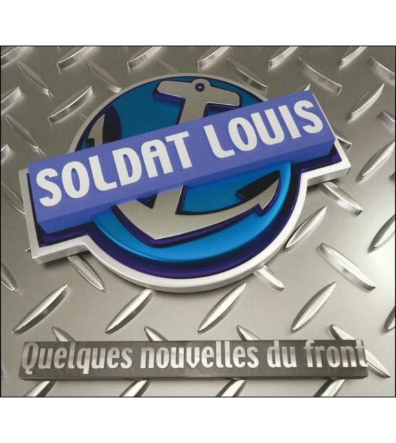CD SOLDAT LOUIS - QUELQUES NOUVELLES DU FRONT