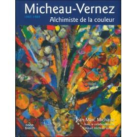 ROBERT MICHEAU-VERNEZ - ALCHIMISTE DE LA COULEUR