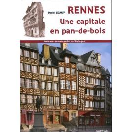 RENNES UNE CAPITALE EN PAN-DE-BOIS - Demeures remarquables de Bretagne