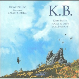 KB KREIZ-BREIZH VOYAGE AU CŒUR DE LA BRETAGNE
