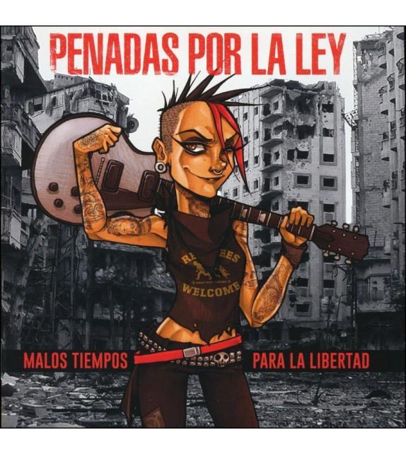 CD PENADAS POR LA LEY - MALOS TIEMPOS PARA LA LIBERTAD