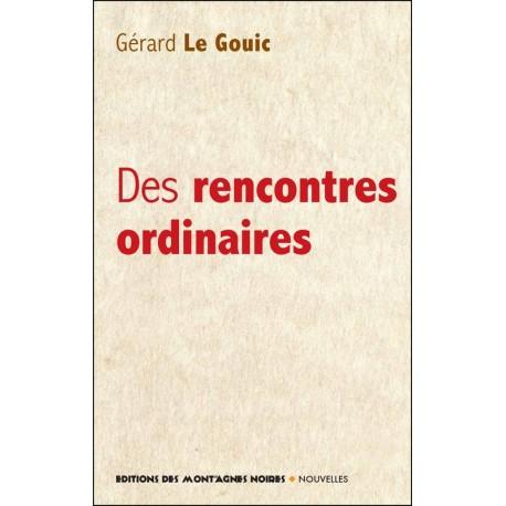 DES RENCONTRES ORDINAIRES