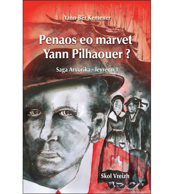 PENAOS EO MARVET YANN PILHAOUER ? Saga Arvorika - levrenn 1