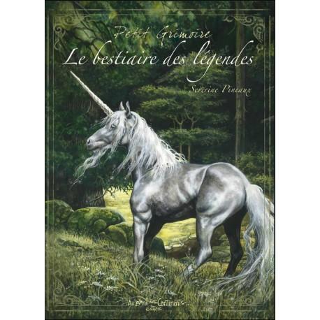 PETIT GRIMOIRE - LE BESTIAIRE DES LÉGENDES