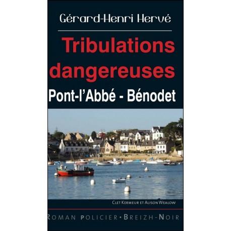 TRIBULATIONS DANGEREUSES - Pont-l'Abbé - Bénodet