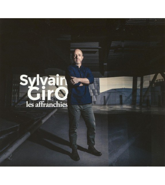 CD SYLVAIN GIRO - LES AFFRANCHIES