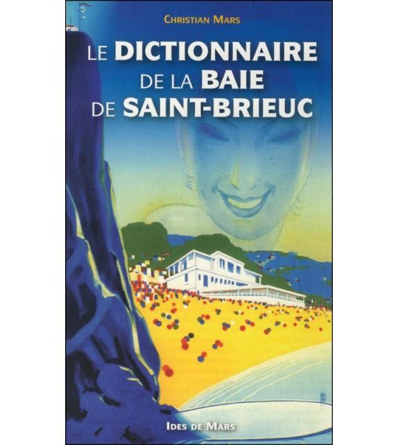 DICTIONNAIRE DE LA BAIE DE SAINT-BRIEUC