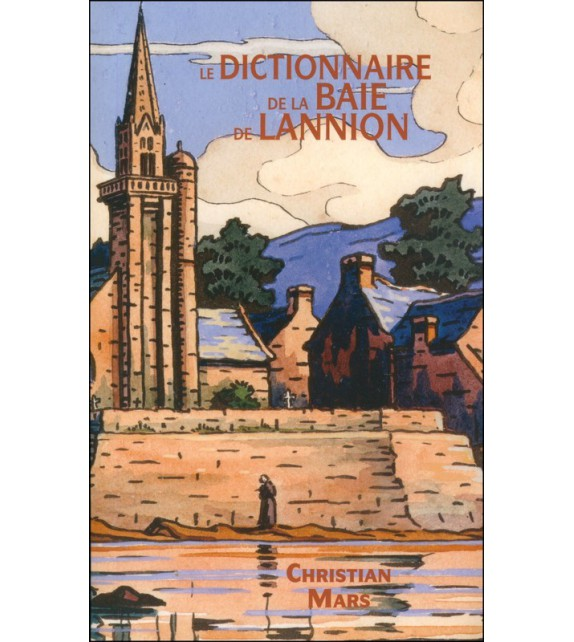 LE DICTIONNAIRE DE LA BAIE DE LANNION