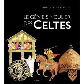 LE GÉNIE SINGULIER DES CELTES
