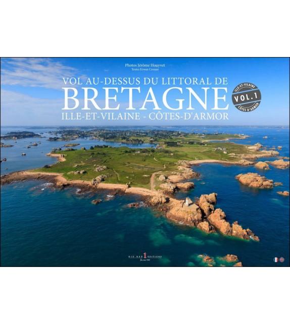 VOL AU-DESSUS DU LITTORAL DE BRETAGNE : Ille-et-Vilaine, Côtes-d'Armor