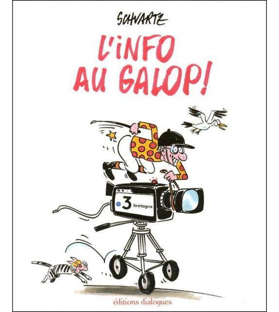 L'INFO AU GALOP !