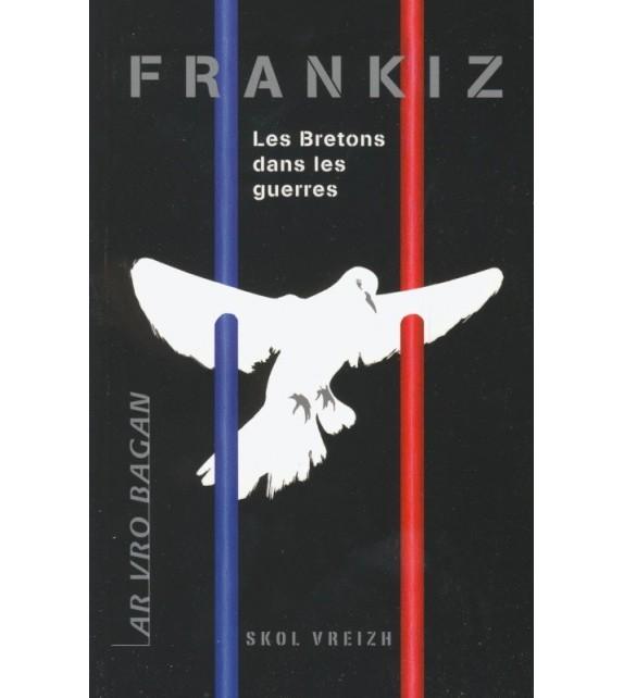 FRANKIZ - Les Bretons dans les guerres