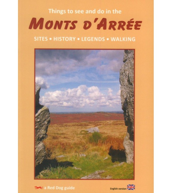 MONTS D'ARRÉE, THINGS TO SEE, SITES, HISTORY, LEGENDS, WALKING