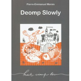DEOMP SLOWLY