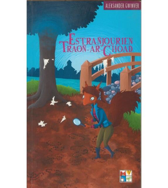 ESTRANJOURIEN TRAOÑ-AR-C'HOAD - Alexander Gwinver