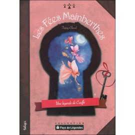 PAYS DE LÉGENDES- Les Fées Mainberthes