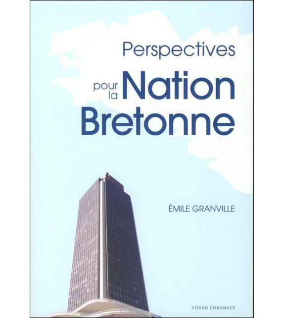 PERSPECTIVES POUR LA NATION BRETONNE