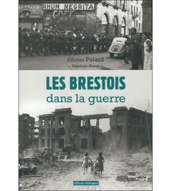 LES BRESTOIS DANS LA GUERRE (39-45)