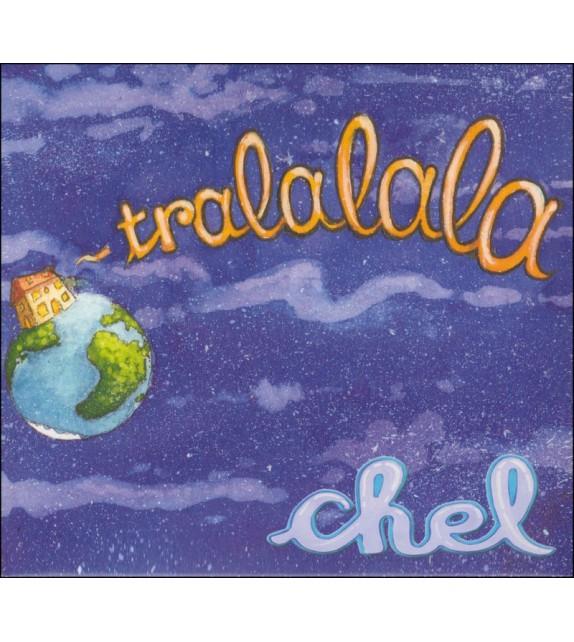 CD CHEL - Tralalala