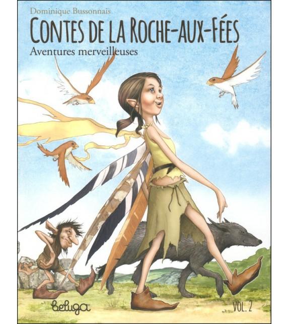CONTES DE LA ROCHE AUX FÉES 2