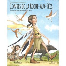 CONTES DE LA ROCHE AUX FÉES 2 - Aventures merveilleuses