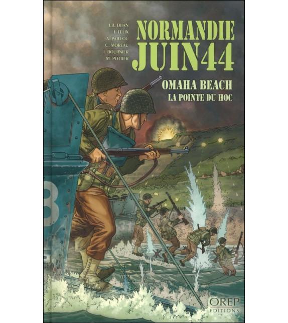 NORMANDIE JUIN 44 - Tome 1 Omaha beach/Pointe du Hoc