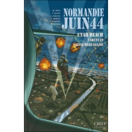 NORMANDIE JUIN 44 - Tome 2 Utah Beach/Carentan