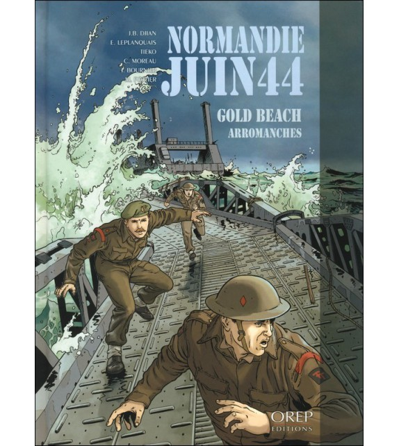 NORMANDIE JUIN 44 - Tome 3 Gold Beach/Arromanches