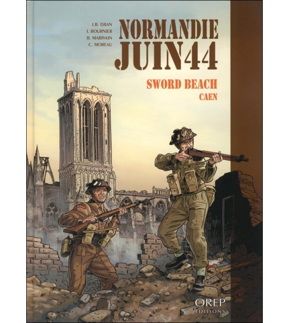 NORMANDIE JUIN 44 - Tome 4 Sword beach/Caen