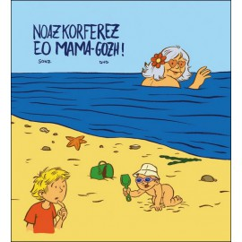 NOAZKORFEREZ EO MAMA-GOZH !